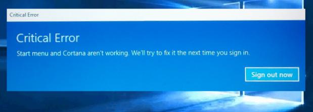 critical error cortana and start menu arent working