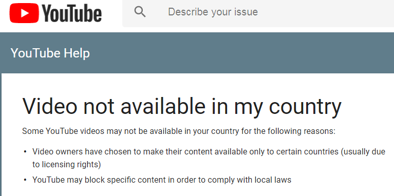You Could Be Staying In A Country Like Us Uk Or India But May Not Be Able To Watch Every Video On Youtube Thats Because The Content Owners Have Allowed