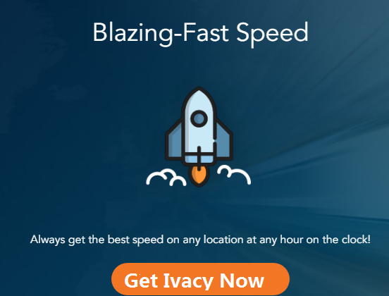 Ivacy VPN Review 2019: The Most Secured & Fastest VPN